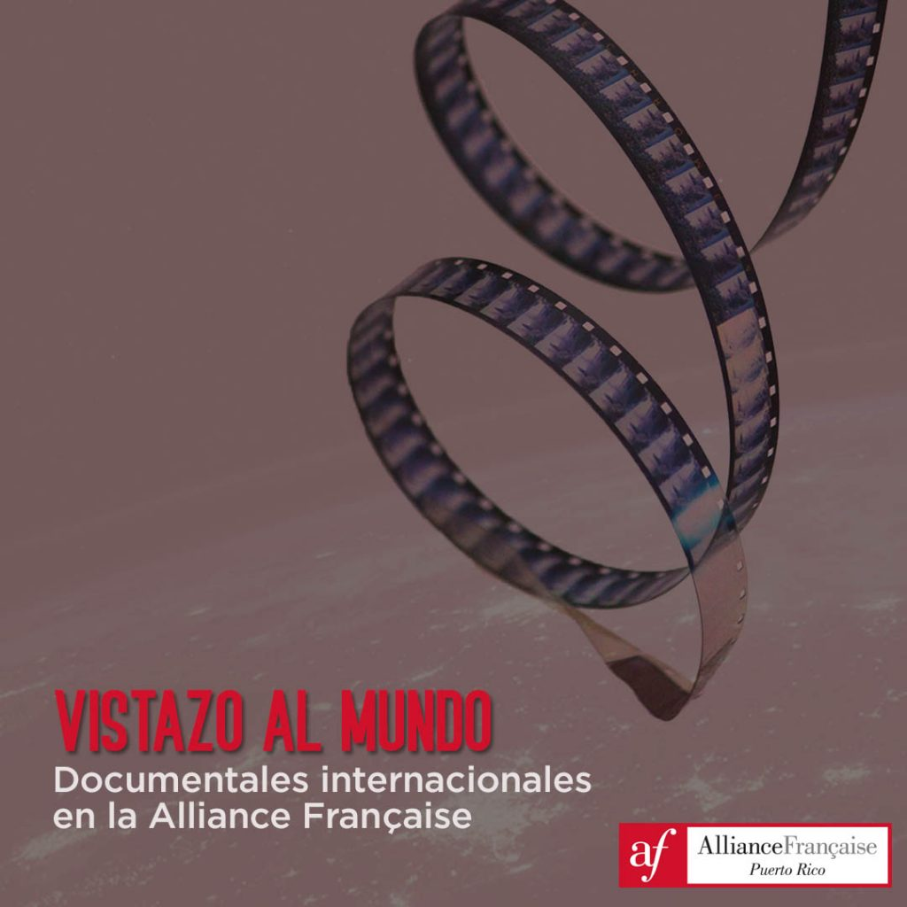 Documentales internacionales en la Alliance Francaise Puerto Rico