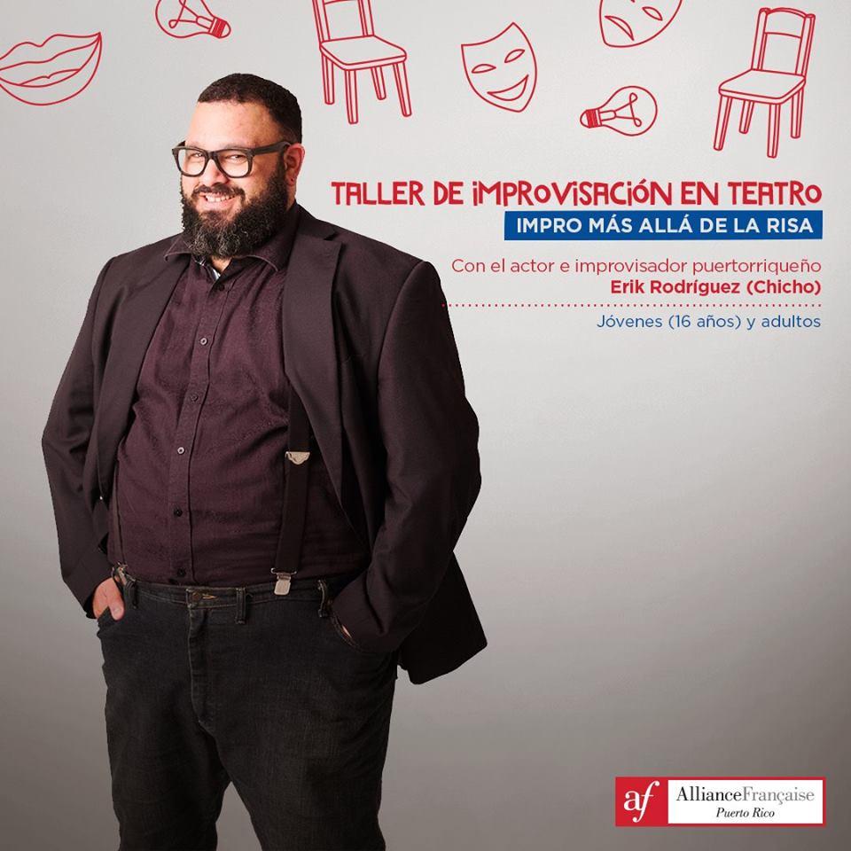 Con el actor e improvisador puertorriqueño Erik Rodríguez (Chicho=