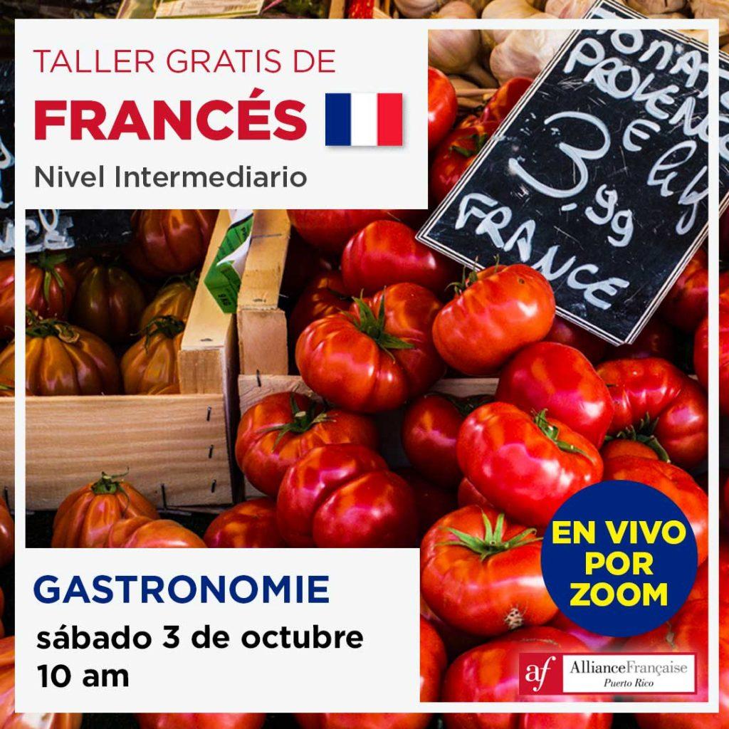 Taller gratis de francés: La Gastronomie - 3 de octubre de 2020 - en vivo por Zoom